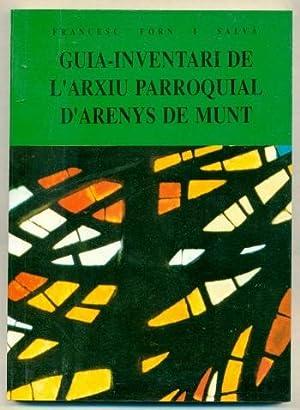 GUIA-INVENTARI DE L'ARXIU PARROQUIAL D'ARENYS DE MUNT: FORN I SALVA, FRANCESC