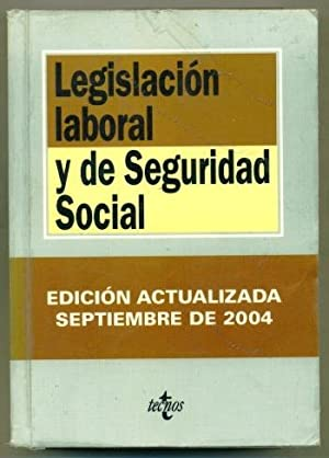 LEGISLACION LABORAL Y DE SEGURIDAD SOCIAL: RODRIGUEZ PIÑERO, MIGUEL