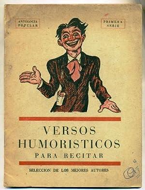 VERSOS HUMORISTICOS PARA RECITAR. Antologia de autores comicos del siglo XIX: Varios Autores