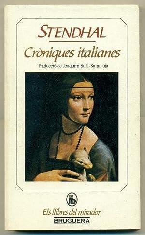 CRONIQUES ITALIANES: STENDHAL, HENRI B.
