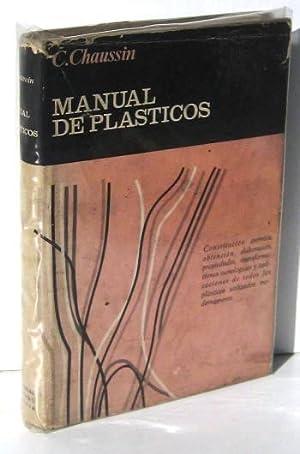 MANUAL DE PLASTICOS: CHAUSSIN, C.