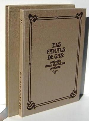 ELS FANALS DE GAS. Nostalgia d'una Barcelona: ESPINAS, JOSEP MARIA