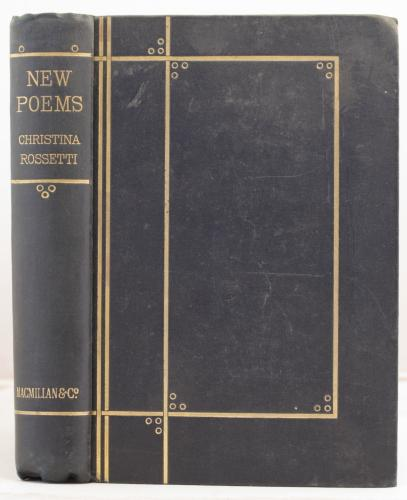 New Poems by Christina Rossetti hitherto unpublished or uncollected: Rossetti, Christina