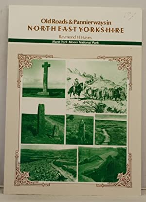 Old Roads & Pannier ways in North East Yorkshire
