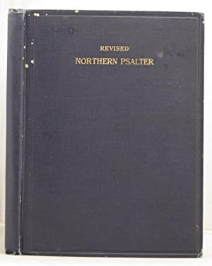 The Revised Northern Psalter tunes new and old for the metrical psalms and scripture paraphrases: ...
