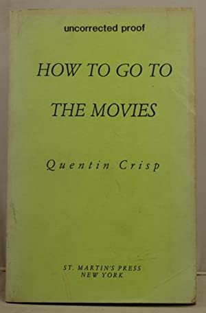 How to go to the movies: Crisp, Quentin