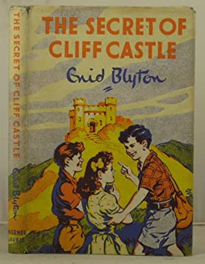 The Secret of Cliff Castle: Blyton, Enid