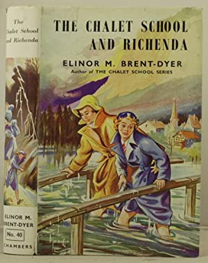 The Chalet School and Richenda: Brent-Dyer, Eleanor M.