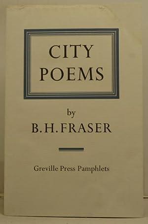 City Poems: Fraser, B.H.