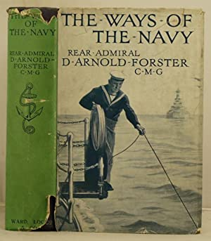 The Ways of the Navy: Arnold-Forster, D