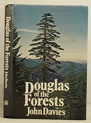 Douglas of the Forests the North American journals of David Douglas.
