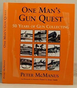 One Man's Gun Quest: McManus, Peter