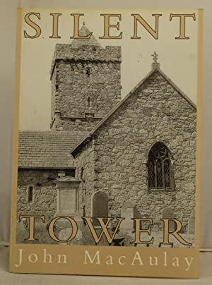 Silent Tower a history and description of St. Clements Church at Rodil: MacAulay, John M.