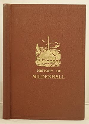 A History of Mildenhall and its celebrities of the past.