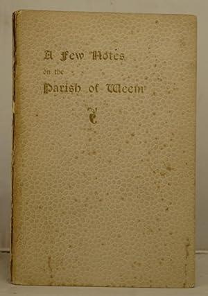 A Few Notes on the Parish of Weem: Dunbar, Robert Grant