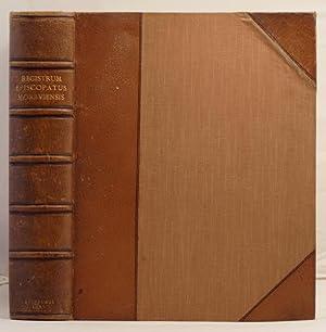 Registrum Episcopatus Moraviensis e pluribus codicibus consarcinatum circa. A.D. MCCCC. Cum ...