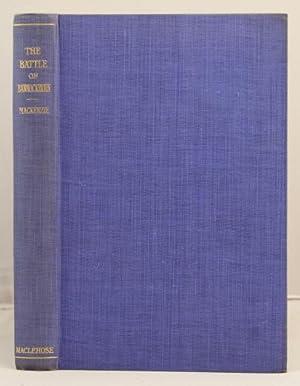 The Battle of Bannockburn a study in mediaeval warfare: Mackenzie, W.M.