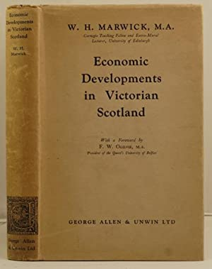 Economic Development in Victorian Scotland: Marwick, W.H.