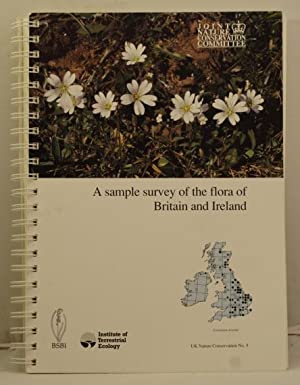A Sample Survey of the Flora of Britain and Ireland. The Botanical Society if the british isles ...