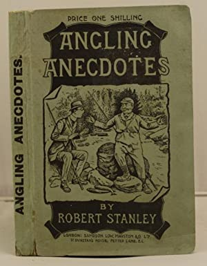 Angling Anecdotes: Stanley, Robert