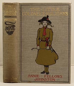 The Little Colonel's Holidays: Johnstone, Annie Fellows