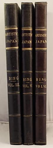 Artistic Japan, Vols 3,5, 6.: Bing, S.