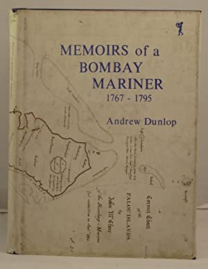 The Memoirs of a Bombay Mariner being the story of Captain John McClure of the Bombay Marine (176...