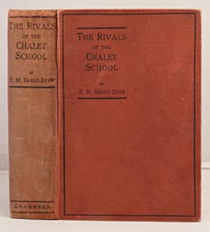 The Rivals of the Chalet School: Brent-Dyer, Elinor M.