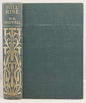 Hill Rise: Maxwell, W.B.