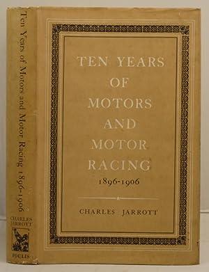 Ten Years of Motors and Motor Racing: Jarrott, Charles
