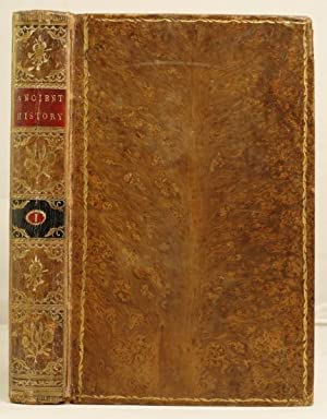 The Ancient History by Charles Rollin, late Principal of the University of Paris etc.etc.etc. in ...