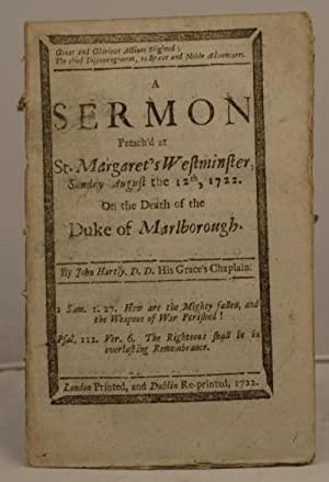 A Sermon Preach'd at St. Margaret's Westminster, SundayAugust the 12th, 1722 on the death...