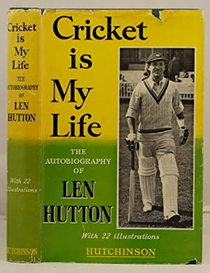 Cricket is my Life: Hutton, Len