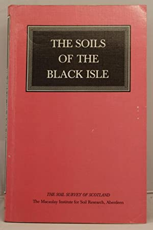 The Soils of the Black Isle (parts of sheets 83,84, 93 and 94