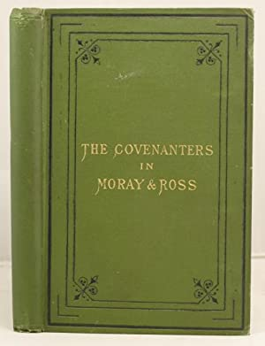 The Covenanters in Moray and Ross: Macdonald, Murdoch