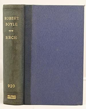 The Life of the Honourable Robert Boyle