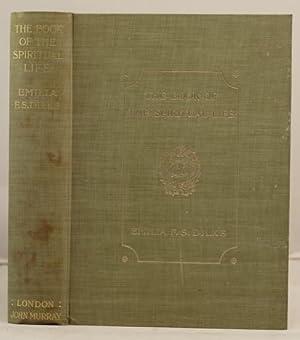 The Book of the Spiritual Life: Dilke, Lady