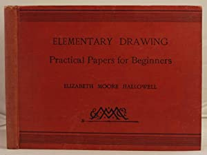 Elementary drawing a series of practical papers for beginners