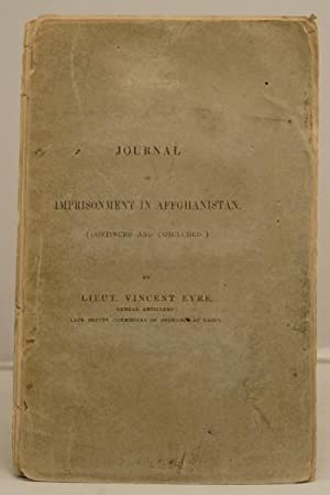 Journal of Imprisonment in Affghanistan. (continued and concluded)