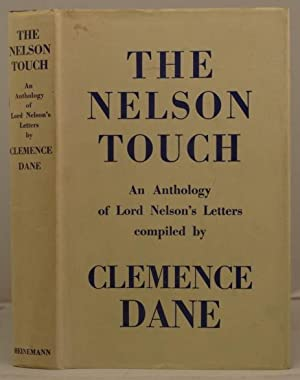 The Nelson Touch an anthology of Lord Nelson's letters: Dane, Clemence