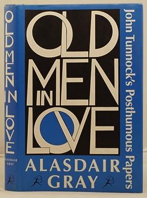 Old Men in Love. John Tunnock's posthumous papers: Gray, Alasdair