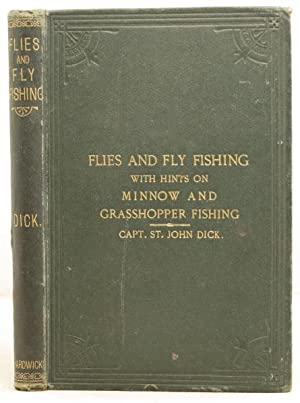 Flies and Fly Fishing for white and brown trout etc.etc.