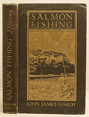 Salmon Fishing: Hardy, John James