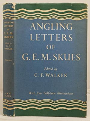 The Angling Letters of G.E.M. Skues