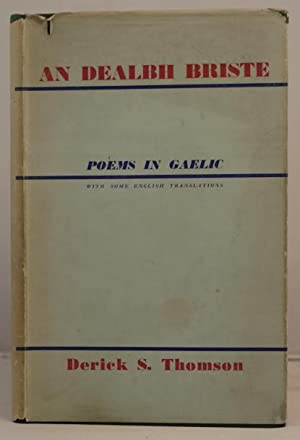 An Dealbh Briste. Gaelic poems with some translations in English: MacThomais, Ruaraidh