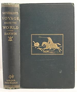 A Naturalist's Voyage. Journal of Researches into the Natural History and Geology of the countrie...
