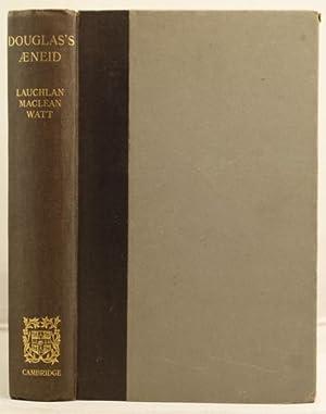 Douglas's Aeneid: Watt, Lauchlan Maclean