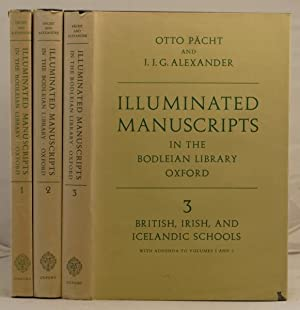 Illuminated Manuscripts in the Bodleian Library Oxford: Pacht, Otto & Alexander, J.J.G.