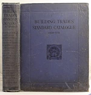 The Building Trades' Standard Catalogues (third edition) 1928-1931