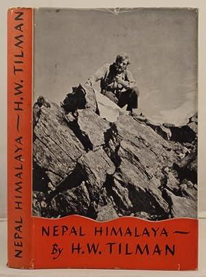 Nepal Himalaya: Tilman, H.W.
